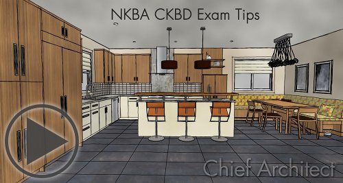 NKBA Exam Tips by Chief Architect – click here to watch the entire series.
