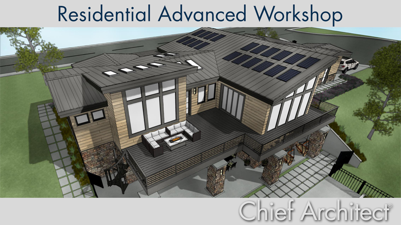 Residential Advanced Workshop