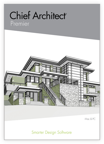 Chief Architect Premier - Mac and PC - Smarter Design Software